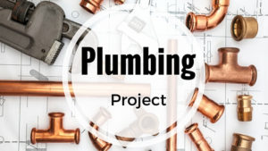 Plumbing project header by Mathews Plumbing